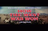 تریلر فیلم چگونه غرب تسخیر شد How the West Was Won 1962