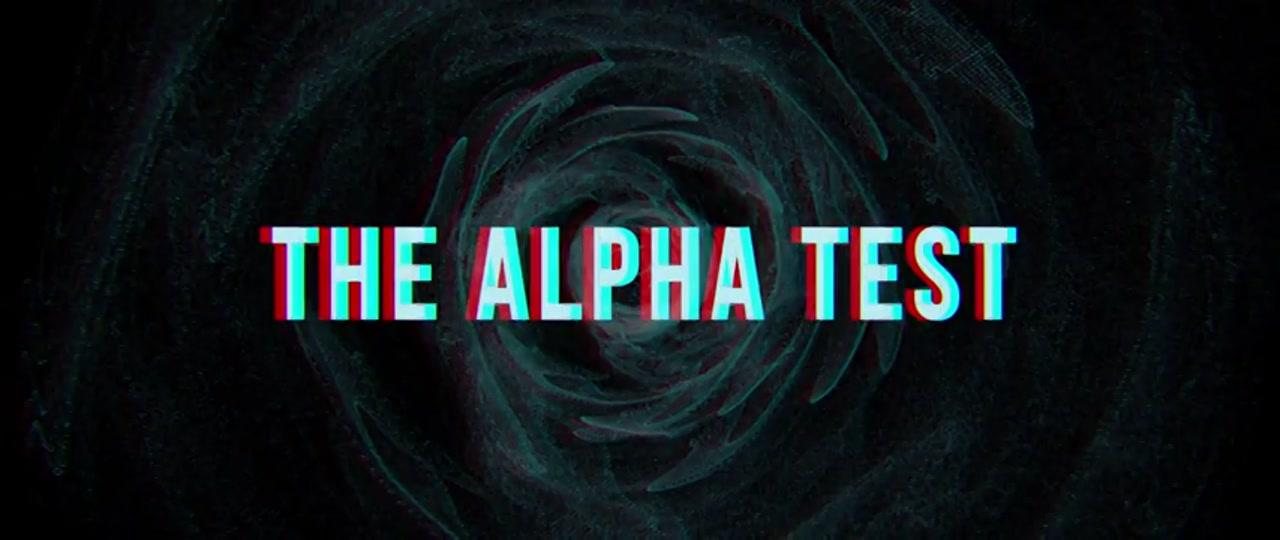 تریلر فیلم آزمون آلفا The Alpha Test 2020