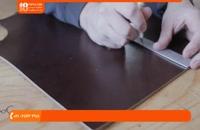 چرم دوزی - آموزش ساخت کیف گوشی برای انواع مدل ها