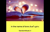 دانلود آهنگ in the name of love