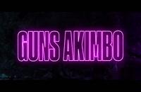 "فیلم خارجی ""Guns Akimbo 2019"""