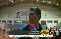 حواشی هفته نخست لیگ برتر والیبال ایران