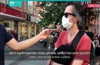 آموزش زبان ترکی - احساس مردم ترکیه در قرنطینه